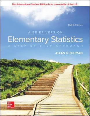 Elementary Statistics - A Step by Step Approach (A Brief Version)